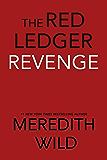 Revenge: The Red Ledger: Parts 7, 8 & 9 (Volume 3)
