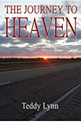 The Journey To Heaven Kindle Edition