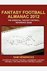 Fantasy Football Almanac 2012: The Essential Fantasy Football Reference Guide Paperback