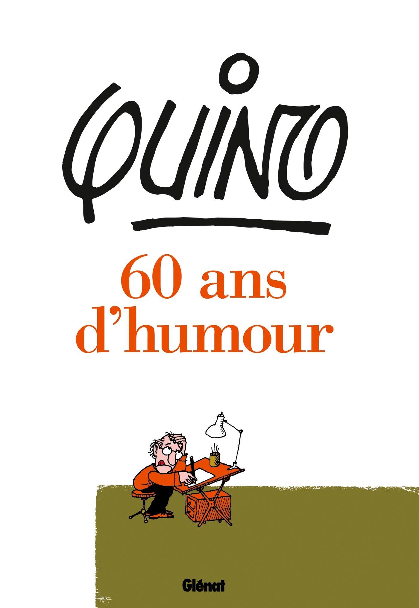 Amazon Fr Quino 60 Ans D Humour Quino Livres