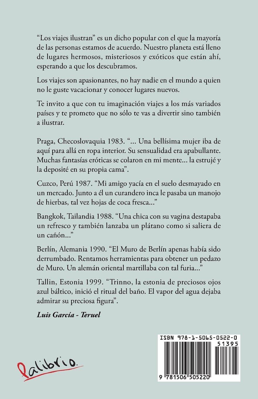 Viajes, viejas. . .anécdotas (Spanish Edition): Luis García - Teruel: 9781506505220: Amazon.com: Books