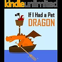 If I Had a Pet Dragon