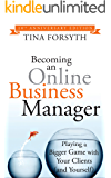 Becoming an Online Business Manager: 10th Anniversary Edition