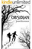 Obsidian (The Obsidian Trilogy Book 1)