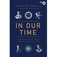 In Our Time: Celebrating Twenty Years of Essential Conversation