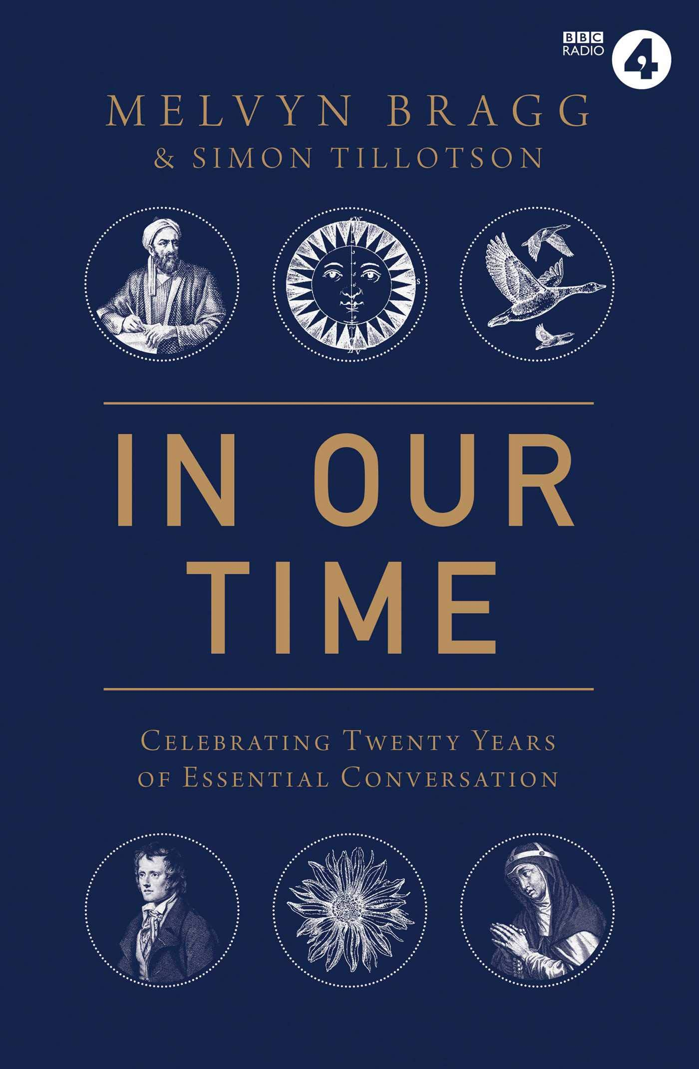 33bc07f6 In Our Time: Celebrating Twenty Years of Essential Conversation ...