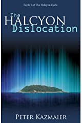 The Halcyon Dislocation Kindle Edition