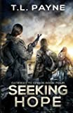 Seeking Hope: A Post Apocalyptic EMP Survival Thriller (Gateway to Chaos)