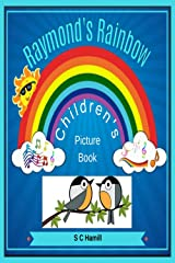 Raymonds Rainbow: Picture book for kids Kindle Edition