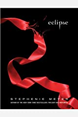 Eclipse (The Twilight Saga Book 3) Kindle Edition