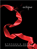 Eclipse (The Twilight Saga Book 3)