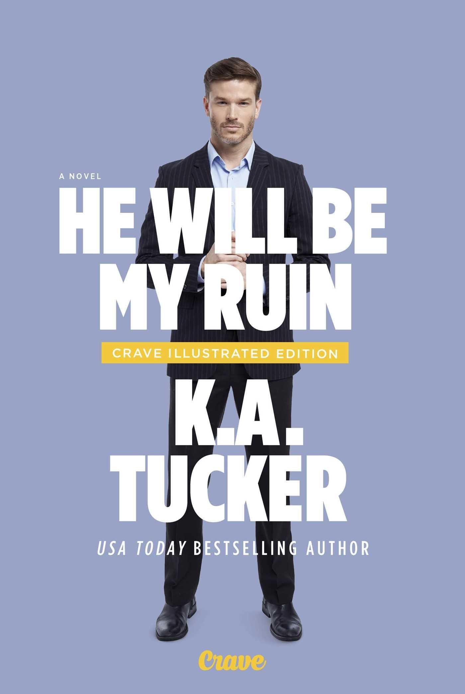 Amazon: He Will Be My Ruin: A Novel (9781501152924): Ka Tucker: Books