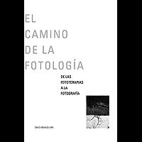 El camino de la fotología: De las fototerapias a la fotografía
