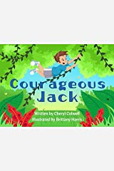 Courageous Jack (Noble Character-Building Series Book 1) Kindle Edition