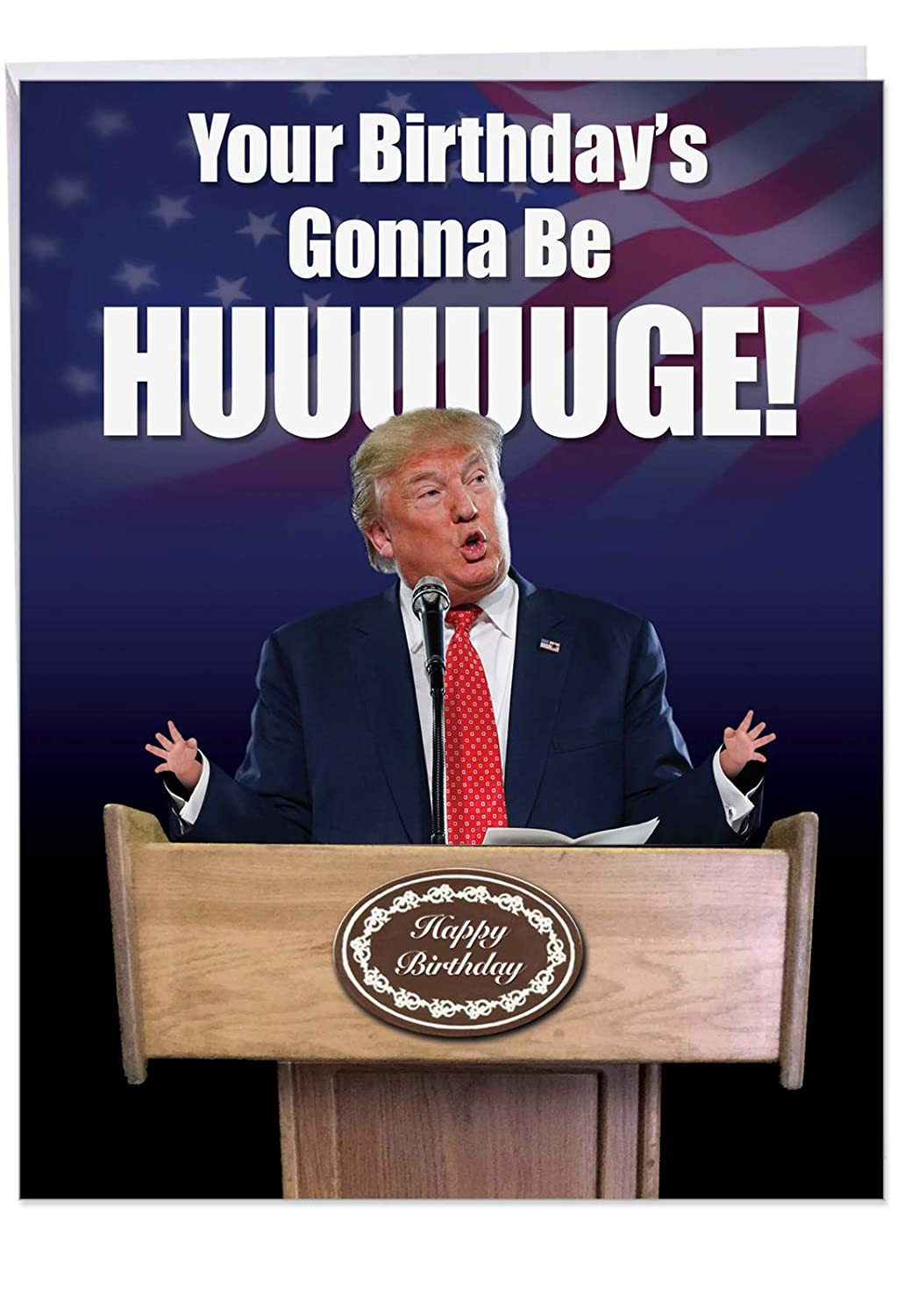 """Funny President Trump Birthday Card 8.5 x 11 Inch - Jumbo""""Trump Huuuge"""" Happy Birthday Greeting Cards - Hilarious Donald Trump Saying Congratulations! (With Envelope) - J2557BDG"""