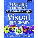 Oxford Children's Scottish Gaelic-English Visual Dictionary (Oxford Childrens Visual Dctnry)