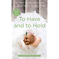 To Have and to Hold (Wedding Belles Book 1) (English Edition)