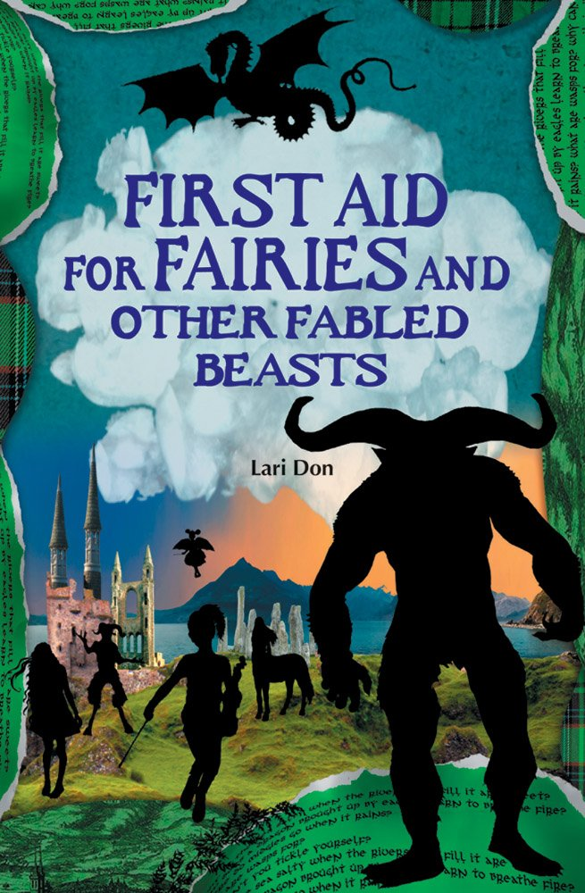 Download First Aid for Fairies and Other Fabled Beasts (Contemporary Kelpies) ebook