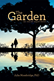The Garden: an inside experiment (English Edition)