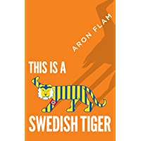 This is a Swedish tiger