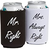 Mr. Right and Mrs. Always Right Can Coolers - Wedding Gifts - Engagement Gifts - Anniversary Gifts