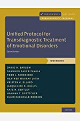 Unified Protocol for Transdiagnostic Treatment of Emotional Disorders: Workbook (Treatments That Work) Kindle Edition