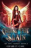 Choose The Slain