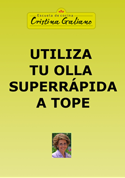 Utiliza tu olla superrápida a tope eBook: Galiano, Cristina, Galiano, Cristina: Amazon.es: Tienda Kindle