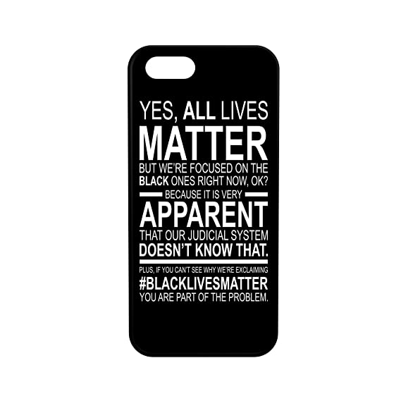 iPhone 5/5s/se Yes All Lives Matter Rubber Hybrid Protective Phone Case  Black Lives Matter Black Background (iPhone 5/5s/se)