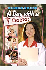 A Day with a Doctor (Reading Rocks!) Kindle Edition