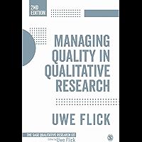 Managing Quality in Qualitative Research (Qualitative Research Kit Book 10)