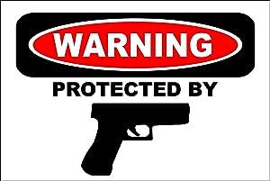 "StickerPirate Warning Protected By Handgun 8"" x 12"" Metal Novelty Sign Aluminum S180"