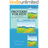 Proverbs for Kids: A Family Devotional Guide