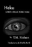 Heku (Della Serie Heku Vol. 1)