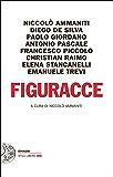 Figuracce (Einaudi. Stile libero big)
