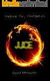 JUICE Radical TAIJI Energetics (English Edition)