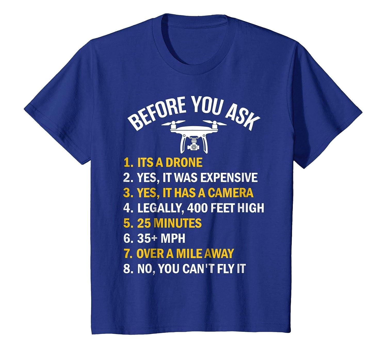 Before You Ask Funny Drone T Shirt-Teechatpro