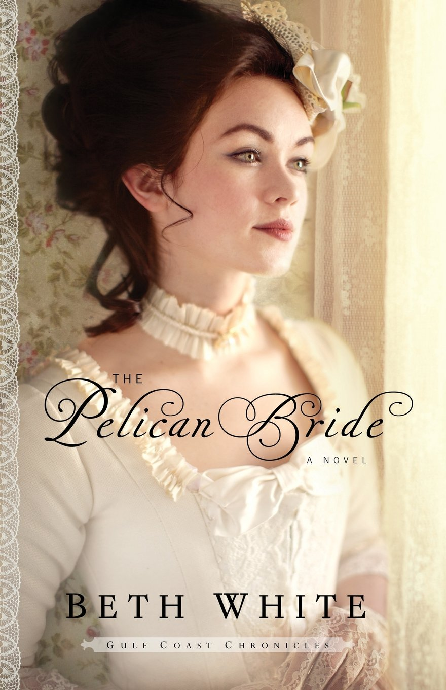Download image 1700s woman portrait pc android iphone and ipad - The Pelican Bride A Novel Gulf Coast Chronicles Volume 1 Elizabeth White 9780800721978 Amazon Com Books