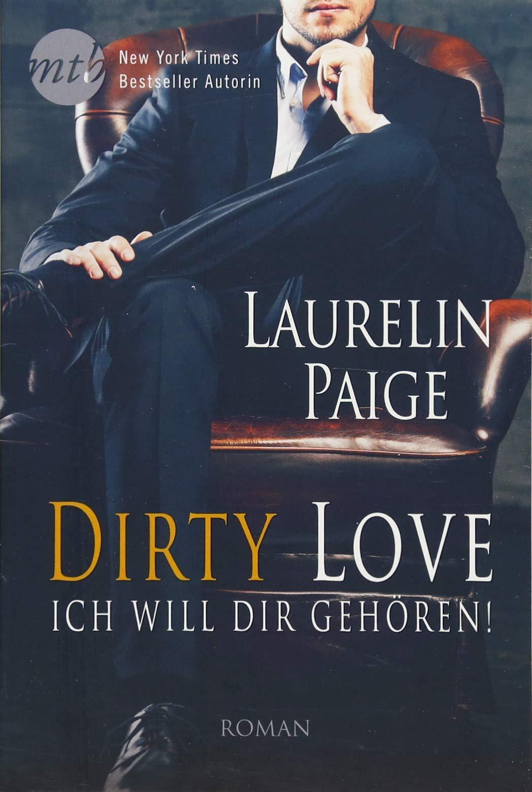 Dirty Story: Eine wirklich schmutzige Geschichte (German Edition)