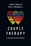 Couple Therapy: A New Hope-Focused Approach (Christian Association for Psychological Studies Books)