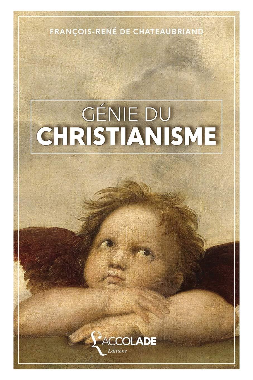 Génie du Christianisme: collection Artefact Broché – 21 juin 2016 L' Accolade Editions B06XH39XPH