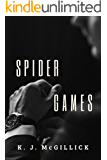 SPIDER GAMES (A Conspiracy of Betrayal Book 1)