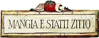 product image for Piazza Pisano Mangia Statti Zitto Italian Wall Sign