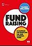 Fundraising: Il manuale più completo per fare raccolta fondi
