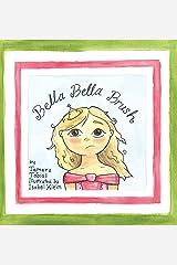 Bella Bella Brush Hardcover