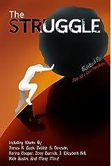 The Struggle Kindle Edition