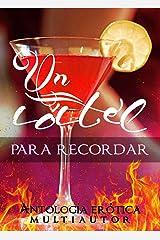 Un cóctel para recordar: Antología erótica multiautor (Spanish Edition) Kindle Edition