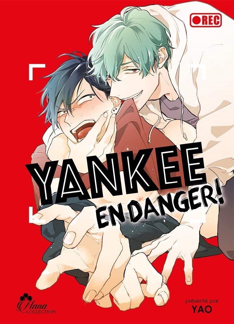 Yankee En Danger Tome 01 Livre Manga Yaoi Hana