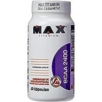 BCAA 2400 - 60 Cápsulas - Max Titanium, Max Titanium