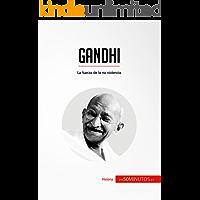 Gandhi: La fuerza de la no violencia (Historia)